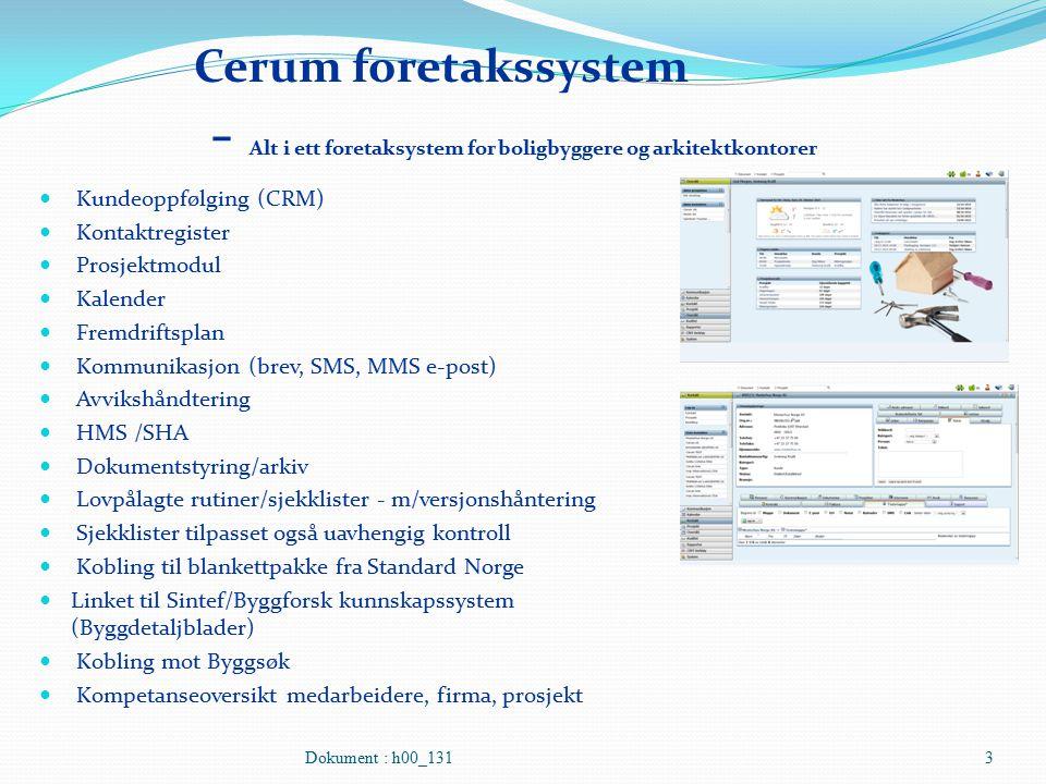 Cerum foretakssystem - Alt i ett foretaksystem for boligbyggere og arkitektkontorer