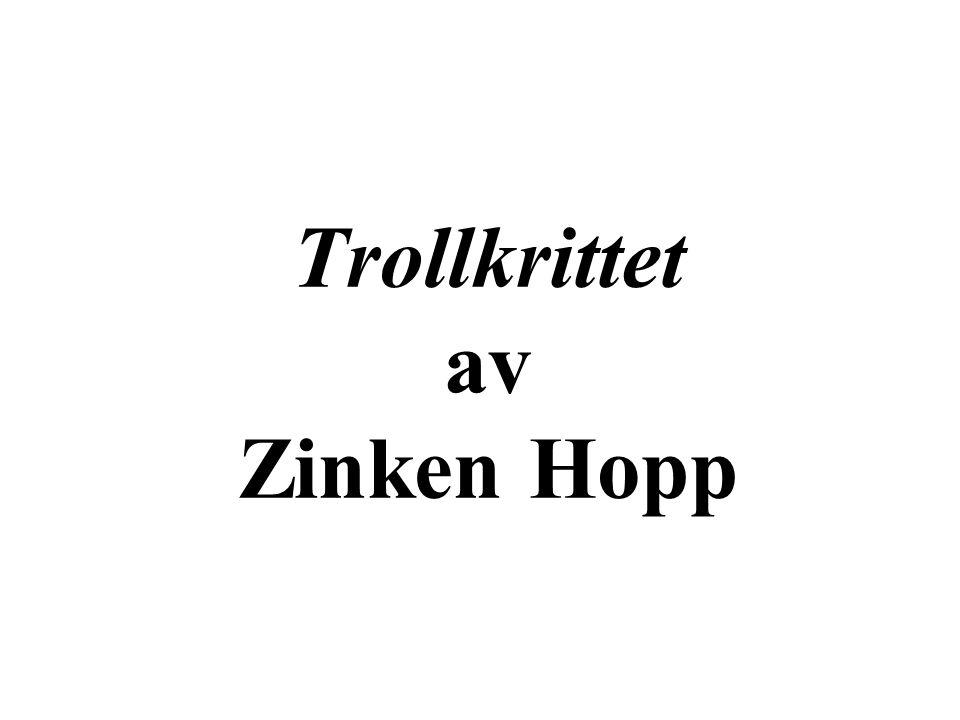 Trollkrittet av Zinken Hopp