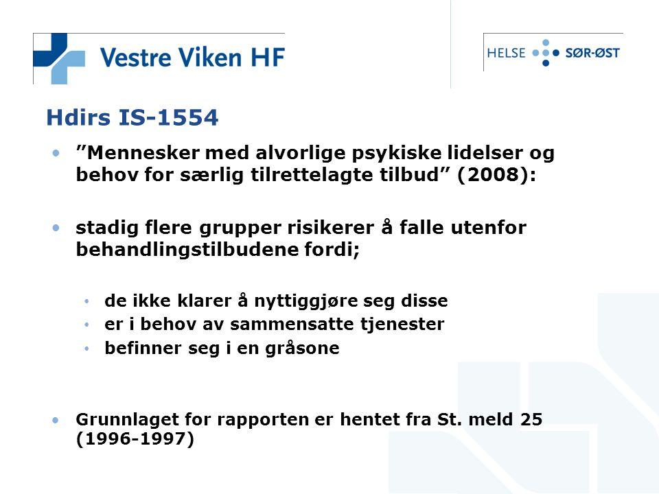 Hdirs IS-1554 Mennesker med alvorlige psykiske lidelser og behov for særlig tilrettelagte tilbud (2008):