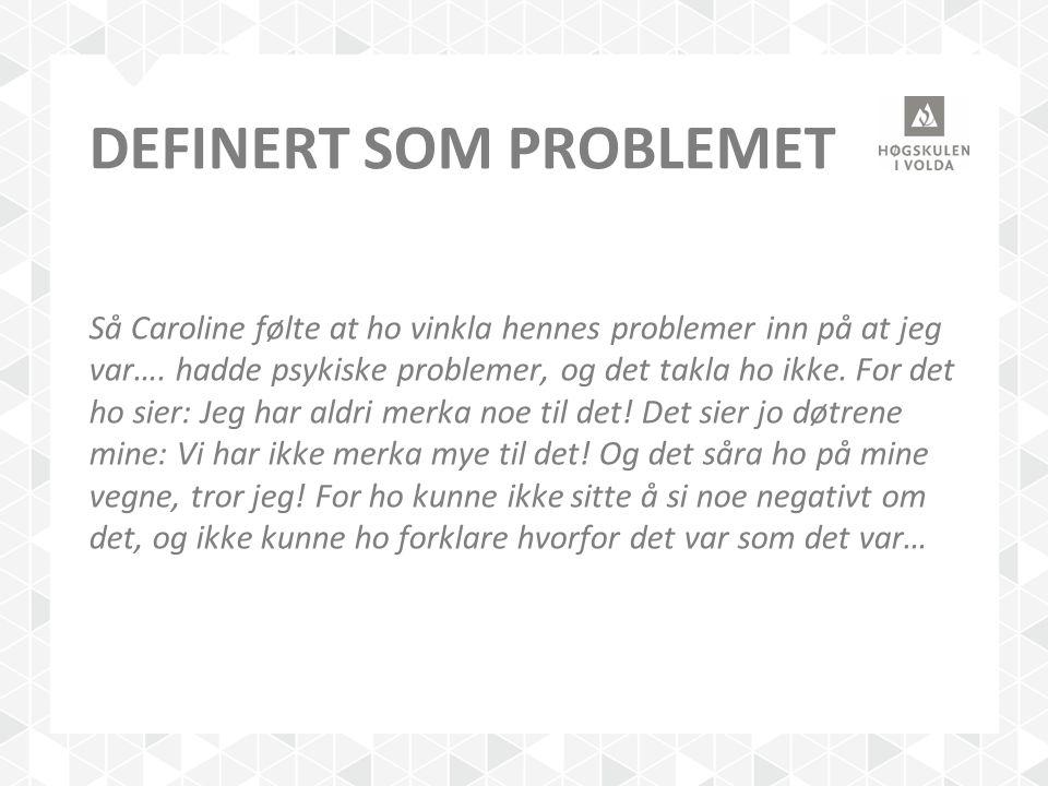 definert som problemet