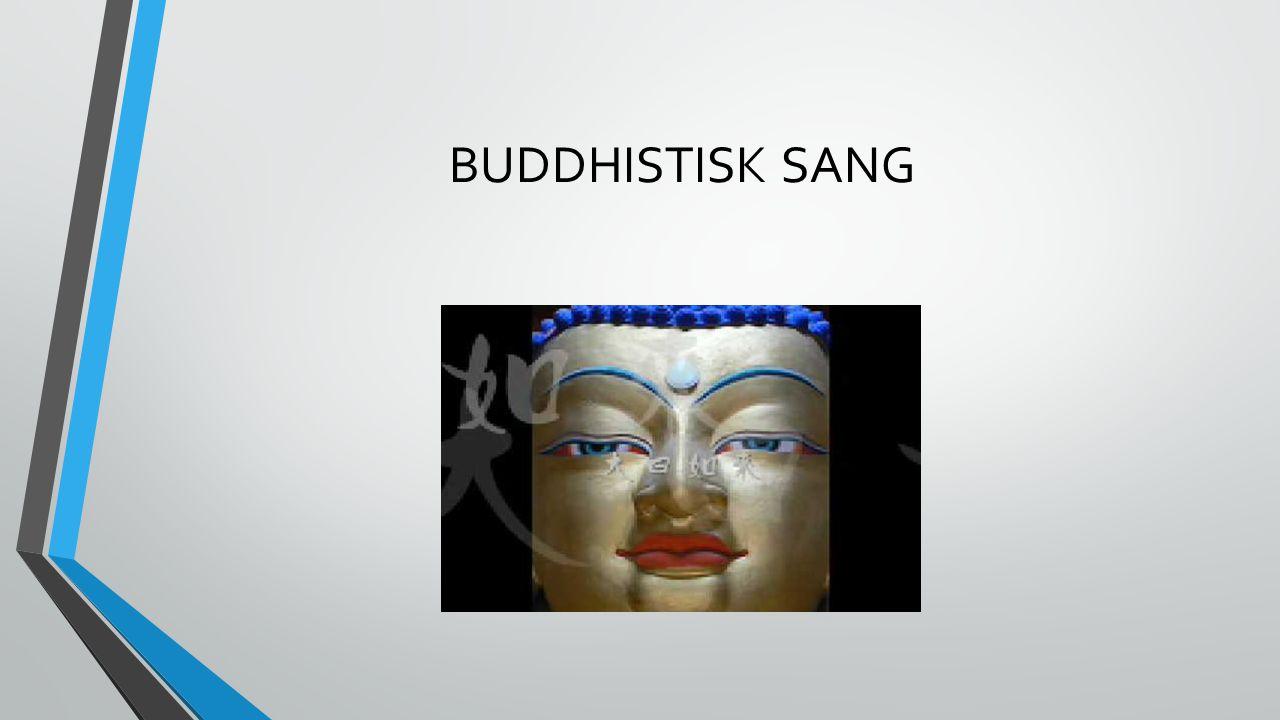 BUDDHISTISK SANG
