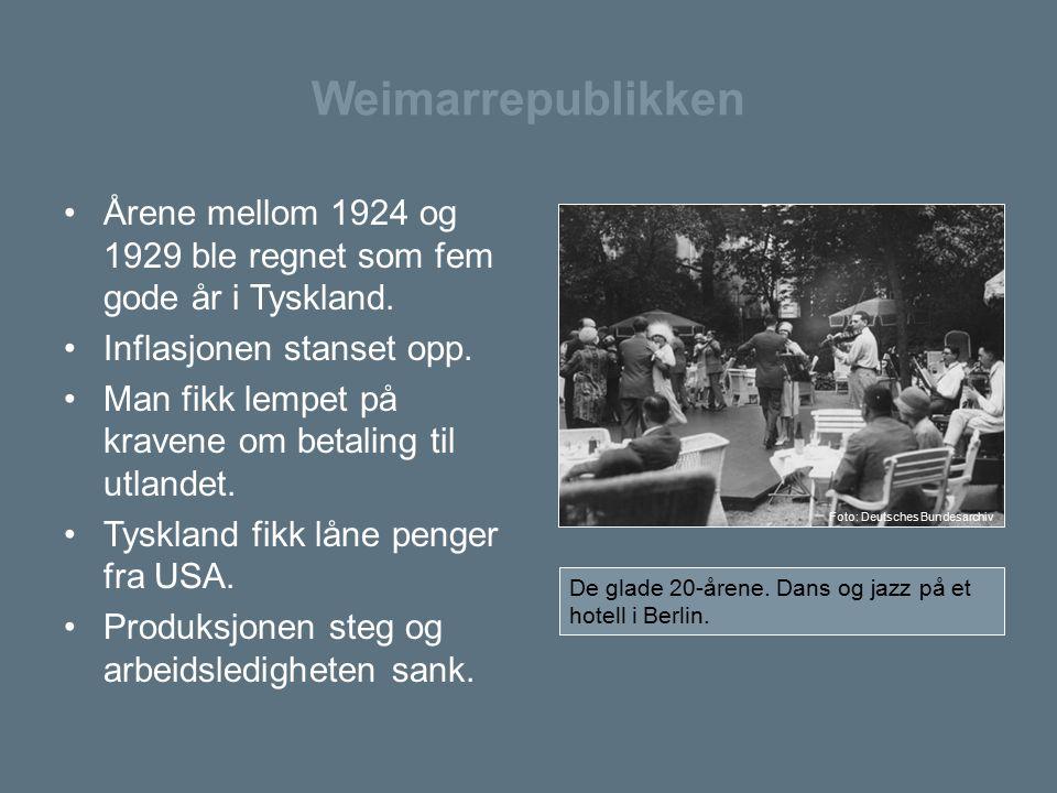 Weimarrepublikken Årene mellom 1924 og 1929 ble regnet som fem gode år i Tyskland. Inflasjonen stanset opp.