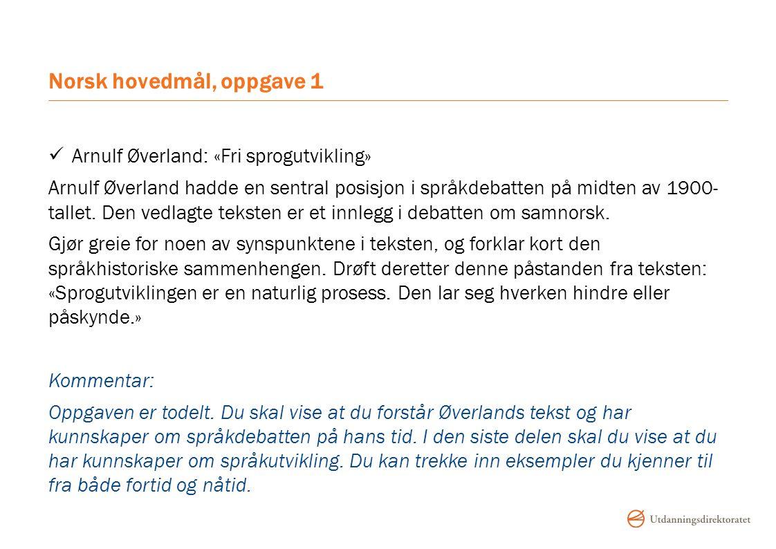 Norsk hovedmål, oppgave 1