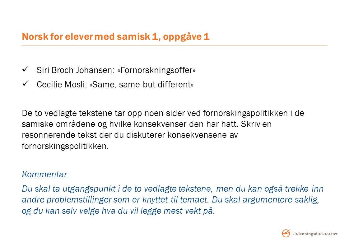 Norsk for elever med samisk 1, oppgåve 1