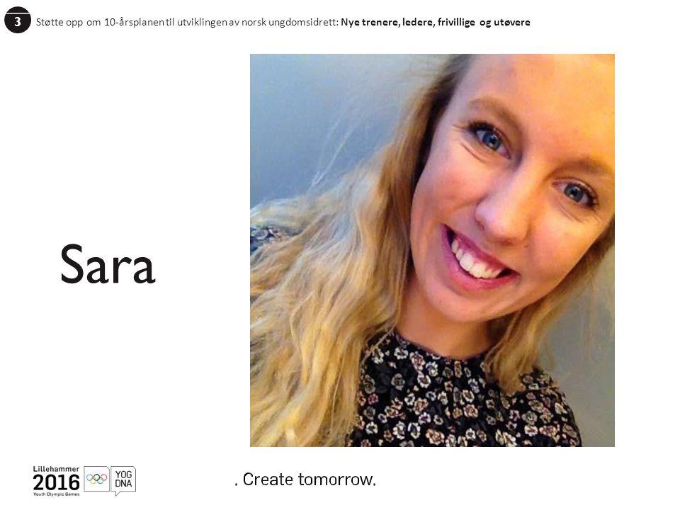 3 Støtte opp om 10-årsplanen til utviklingen av norsk ungdomsidrett: Nye trenere, ledere, frivillige og utøvere.