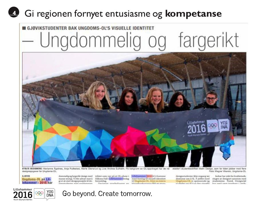 Gi regionen fornyet entusiasme og kompetanse