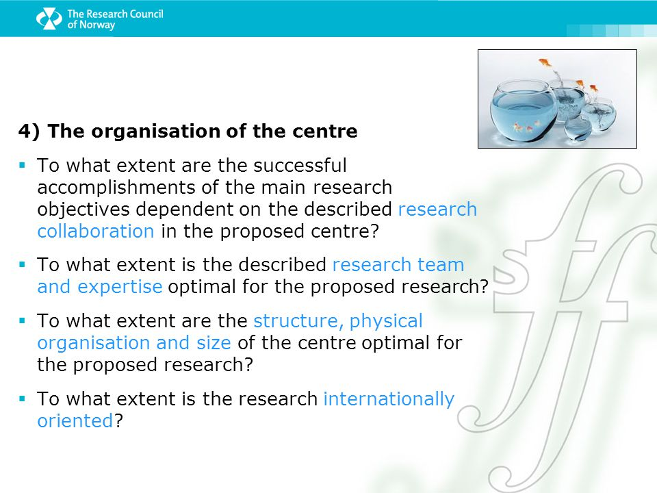 4) The organisation of the centre