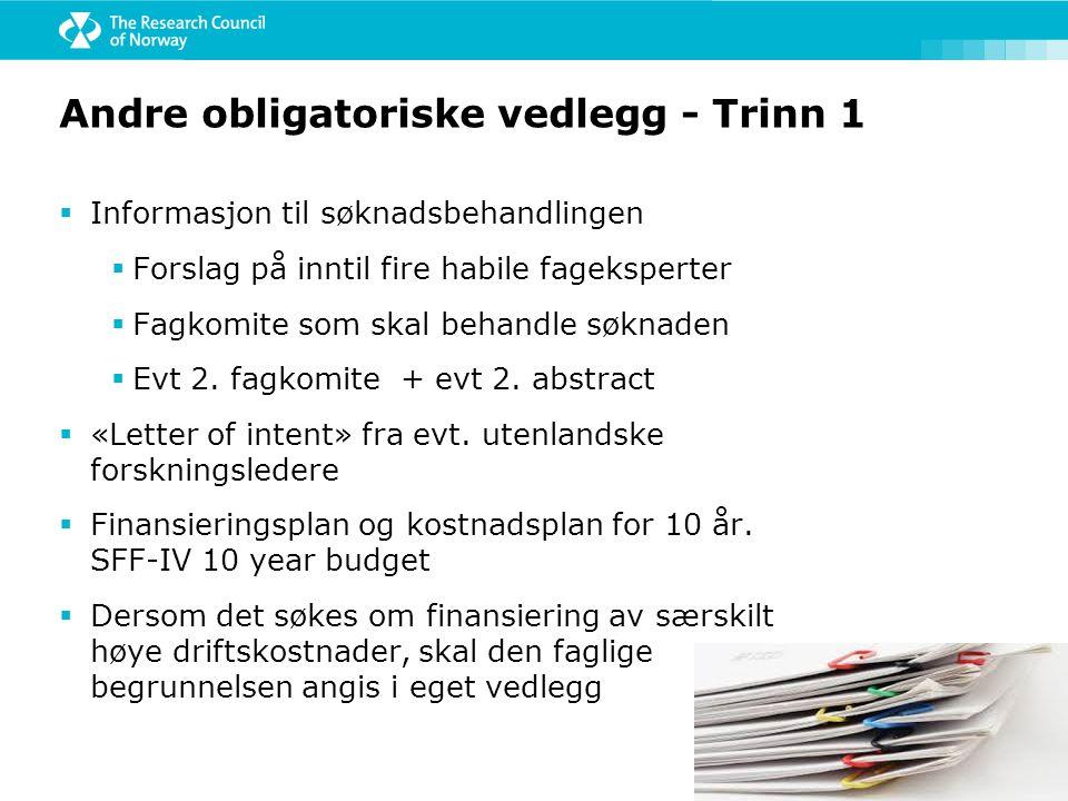 Andre obligatoriske vedlegg - Trinn 1