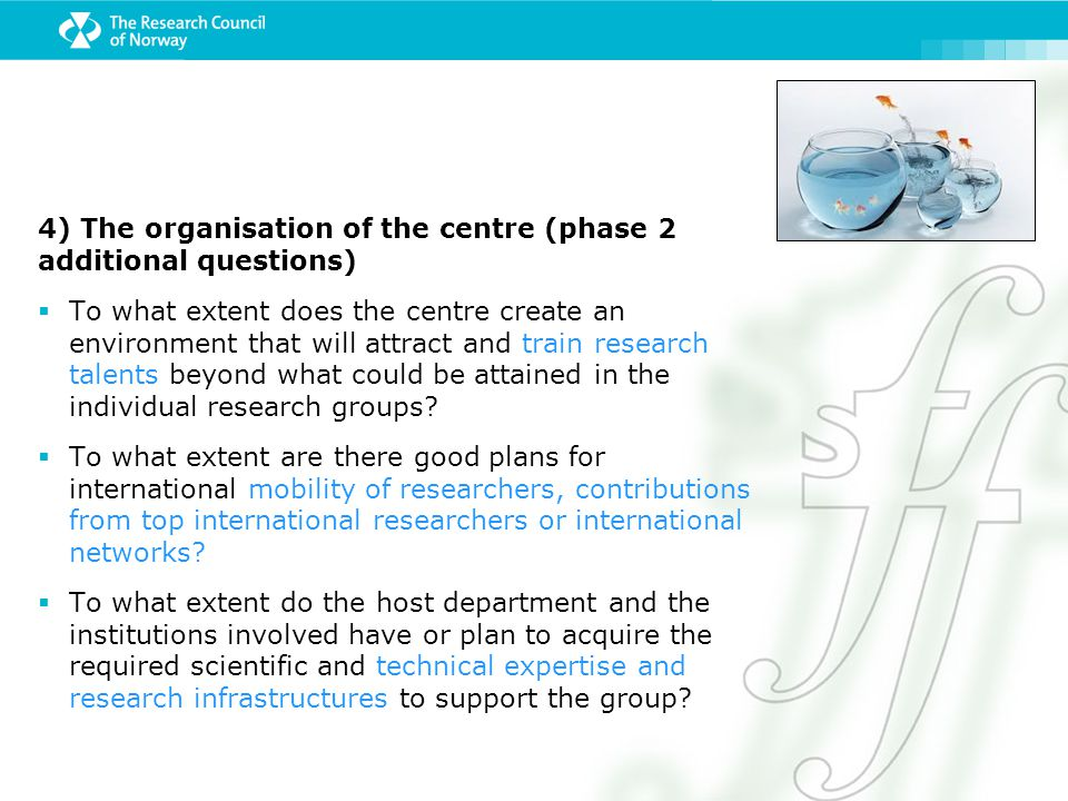 4) The organisation of the centre (phase 2 additional questions)