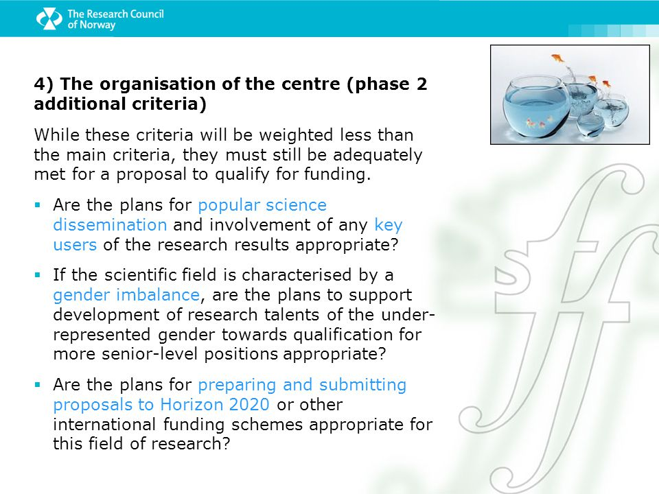 4) The organisation of the centre (phase 2 additional criteria)