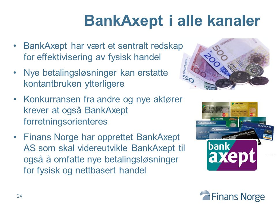 BankAxept i alle kanaler