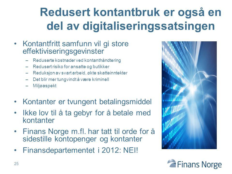 Redusert kontantbruk er også en del av digitaliseringssatsingen