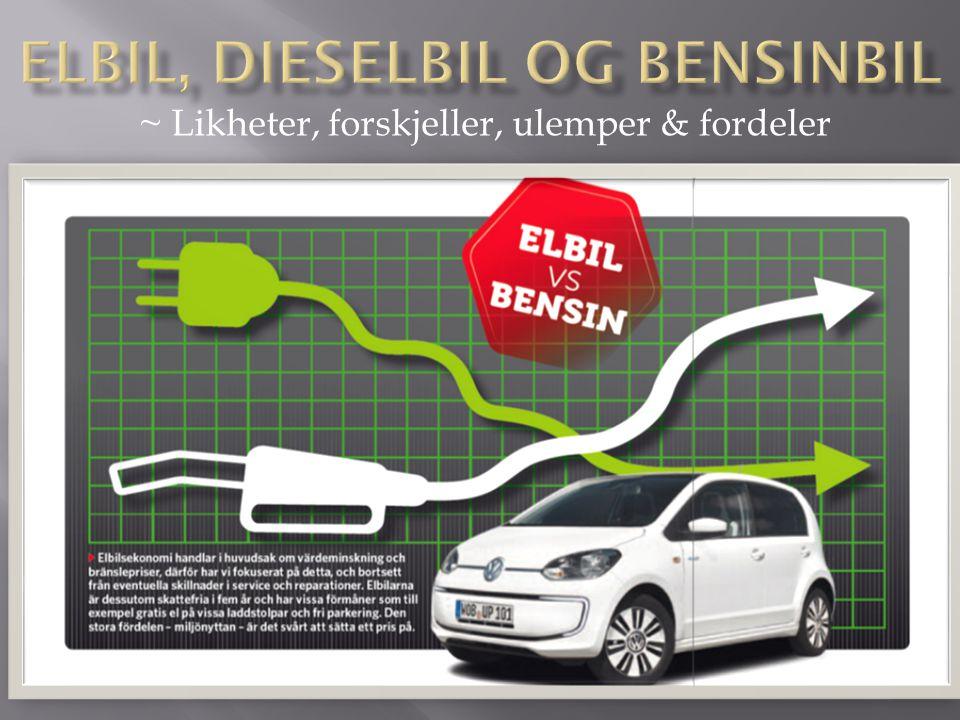 Elbil, dieselbil og Bensinbil