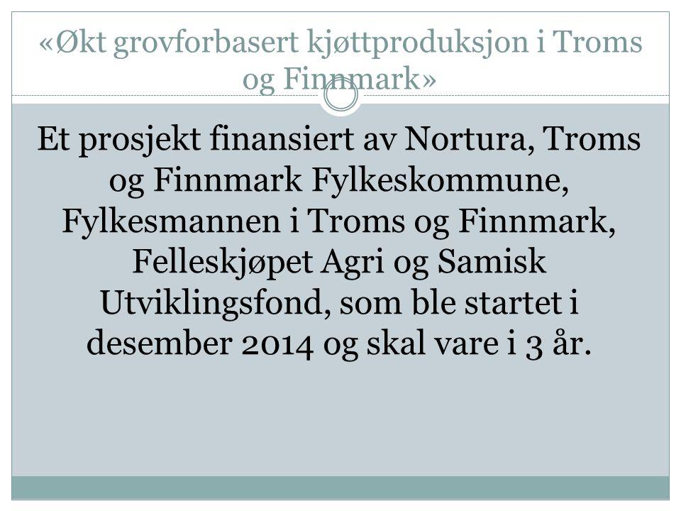 «Økt grovforbasert kjøttproduksjon i Troms og Finnmark»
