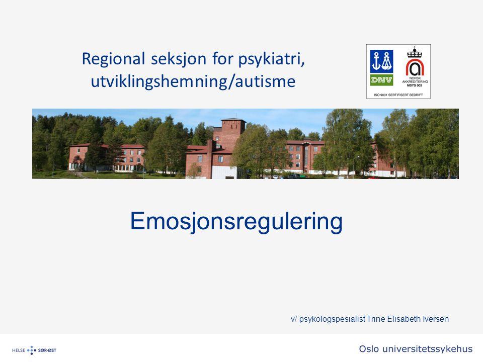 Emosjonsregulering v/ psykologspesialist Trine Elisabeth Iversen