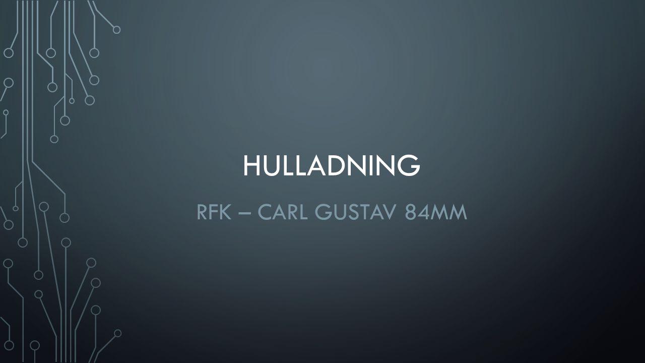 Hulladning RFK – Carl Gustav 84mm