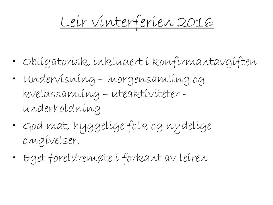 Leir vinterferien 2016 Obligatorisk, inkludert i konfirmantavgiften