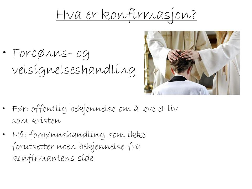 Hva er konfirmasjon Forbønns- og velsignelseshandling