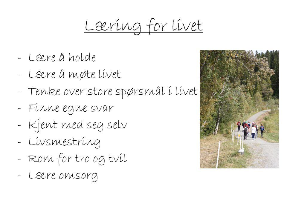 Læring for livet Lære å holde Lære å møte livet