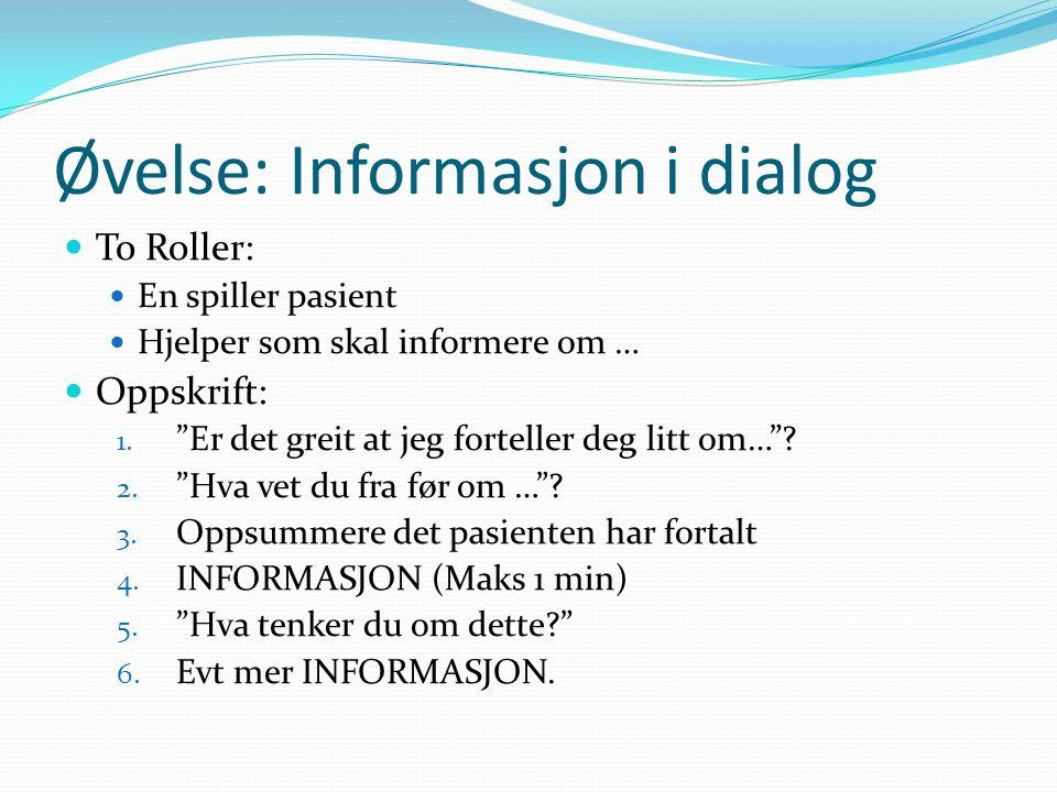Øvelse: Informasjon i dialog