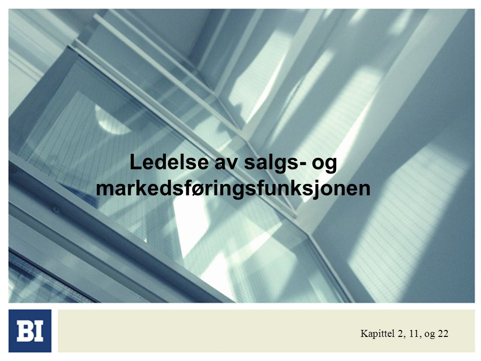 Ledelse av salgs- og markedsføringsfunksjonen