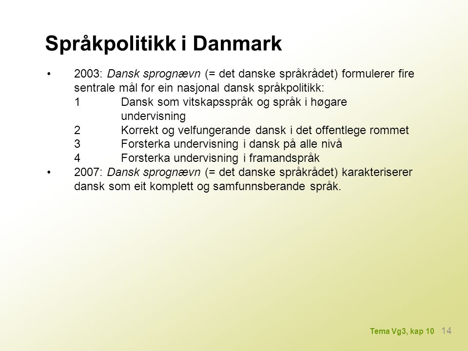 Språkpolitikk i Danmark