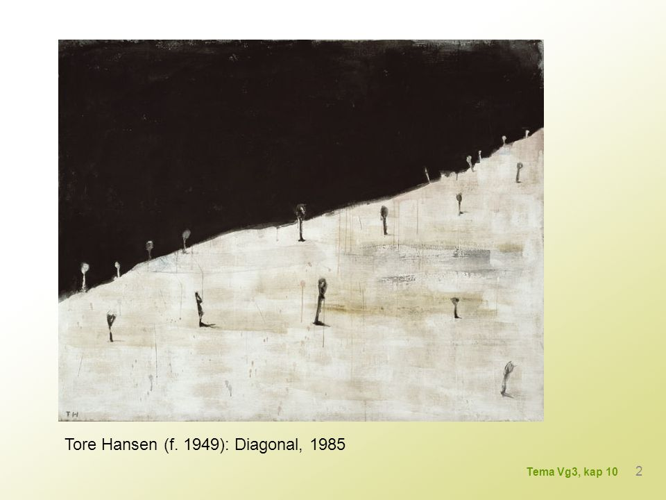 Tore Hansen (f. 1949): Diagonal, 1985