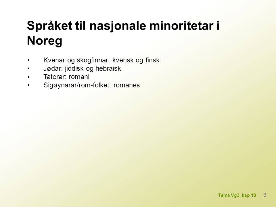 Språket til nasjonale minoritetar i Noreg