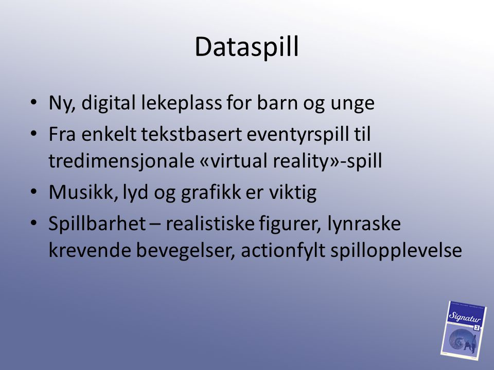 Dataspill Ny, digital lekeplass for barn og unge