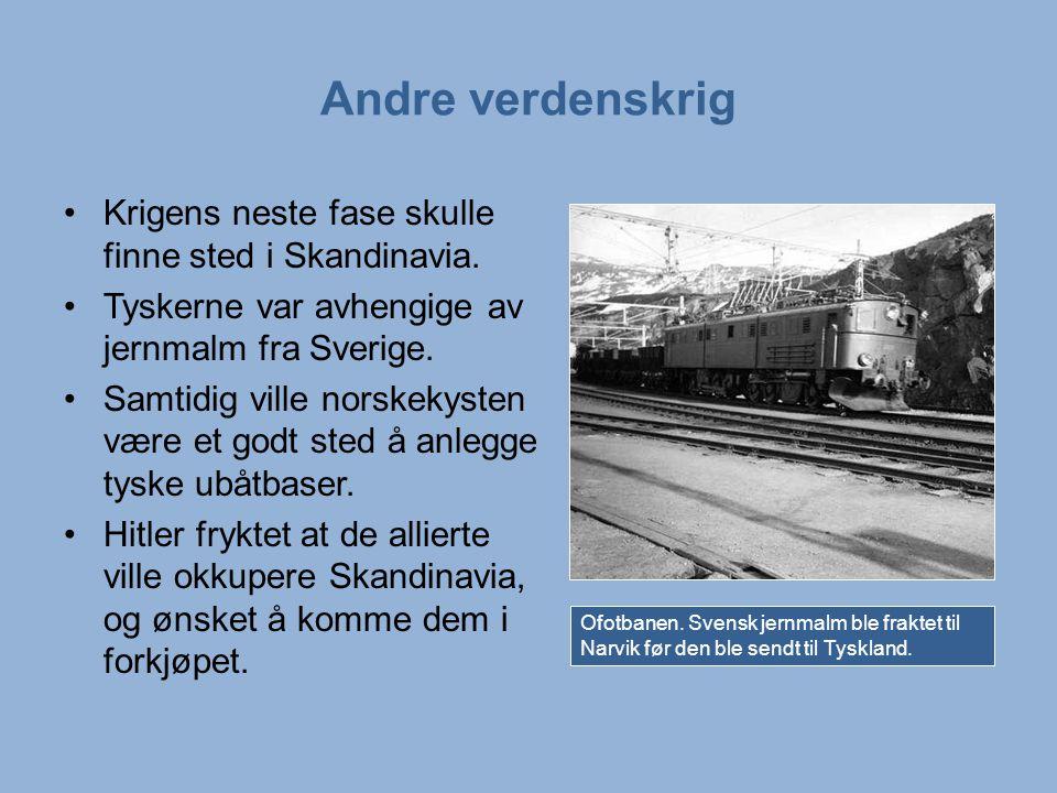 Andre verdenskrig Krigens neste fase skulle finne sted i Skandinavia.