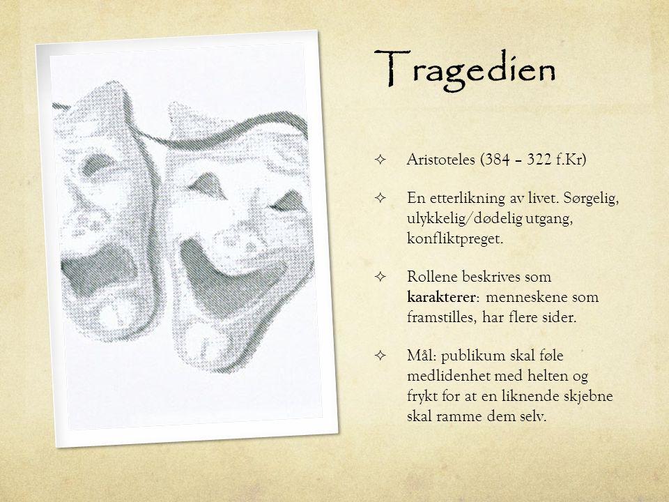 Tragedien Aristoteles (384 – 322 f.Kr)