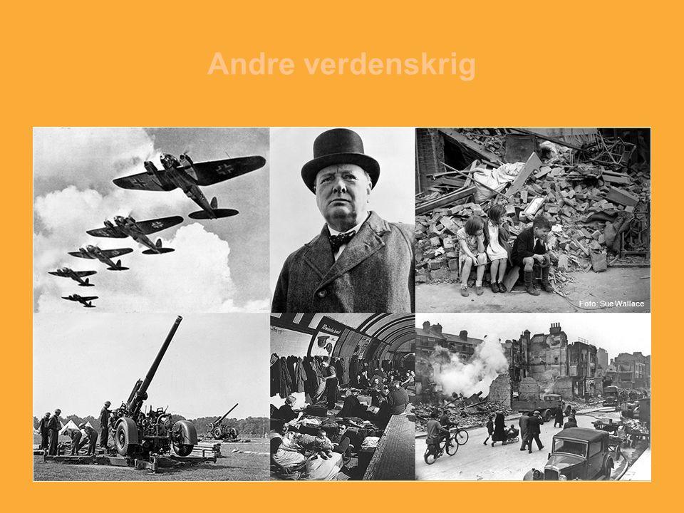 Andre verdenskrig Foto: Sue Wallace.
