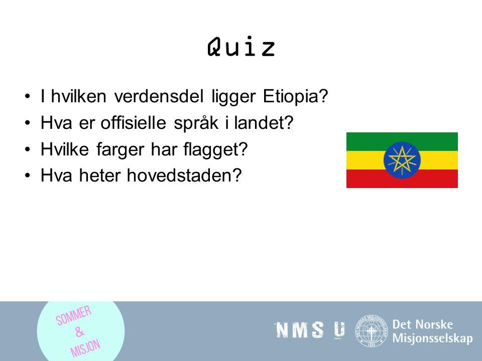Quiz I hvilken verdensdel ligger Etiopia