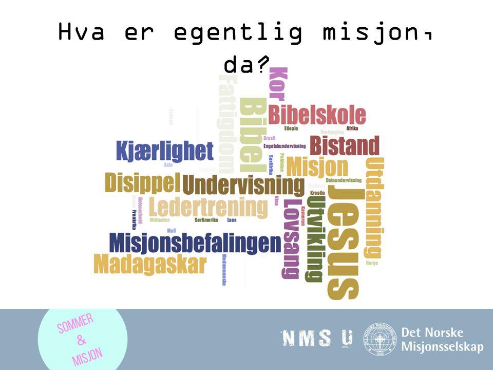 Hva er egentlig misjon, da
