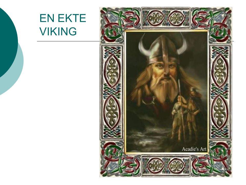 EN EKTE VIKING