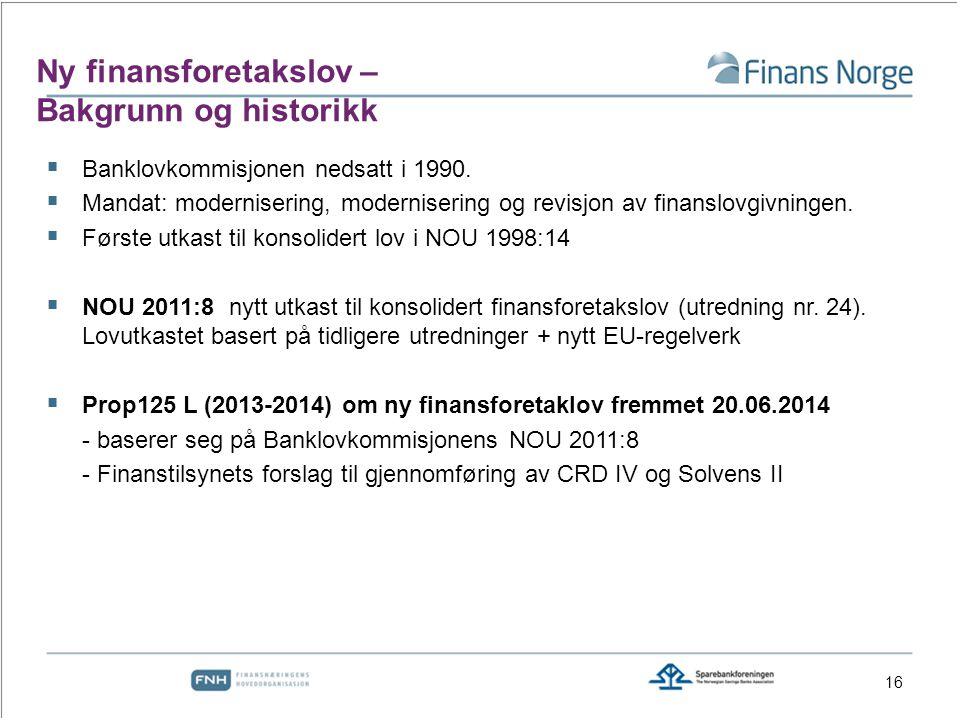 Ny finansforetakslov – Bakgrunn og historikk