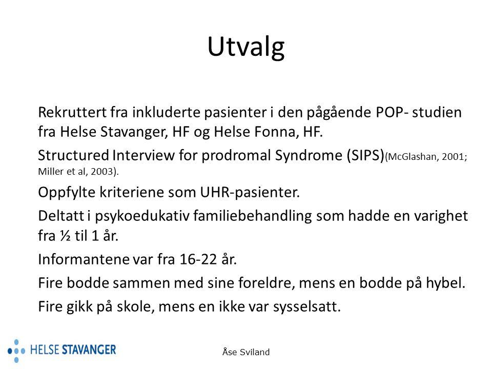 Utvalg Rekruttert fra inkluderte pasienter i den pågående POP- studien fra Helse Stavanger, HF og Helse Fonna, HF.
