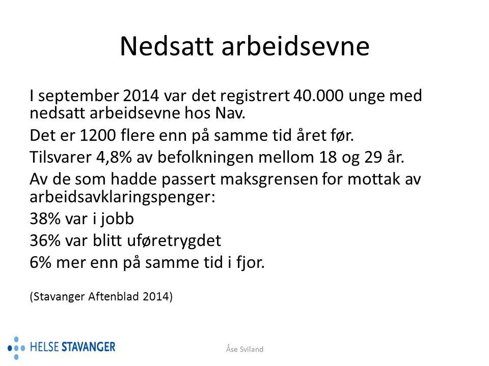 Nedsatt arbeidsevne I september 2014 var det registrert 40.000 unge med nedsatt arbeidsevne hos Nav.
