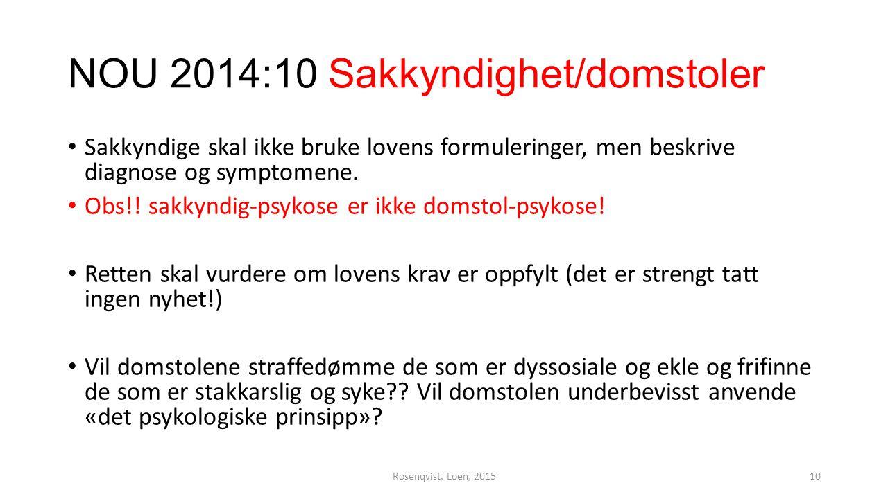 NOU 2014:10 Sakkyndighet/domstoler