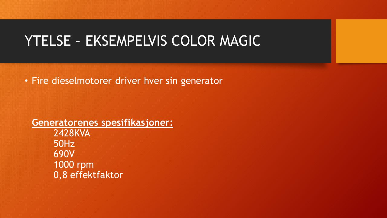 YTELSE – EKSEMPELVIS COLOR MAGIC