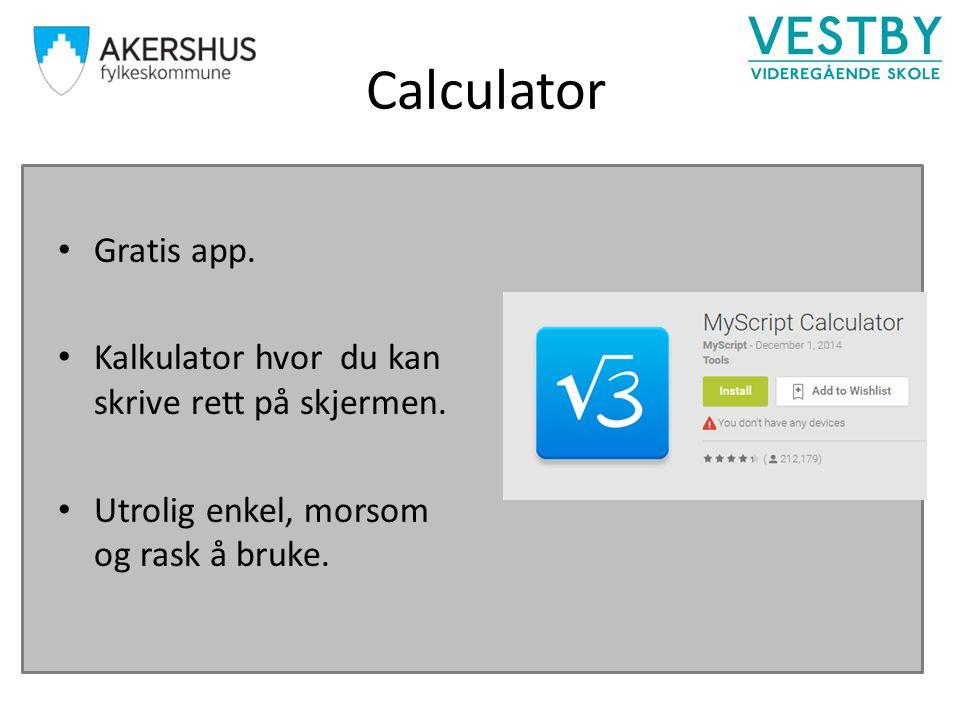 Calculator Gratis app. Kalkulator hvor du kan skrive rett på skjermen.