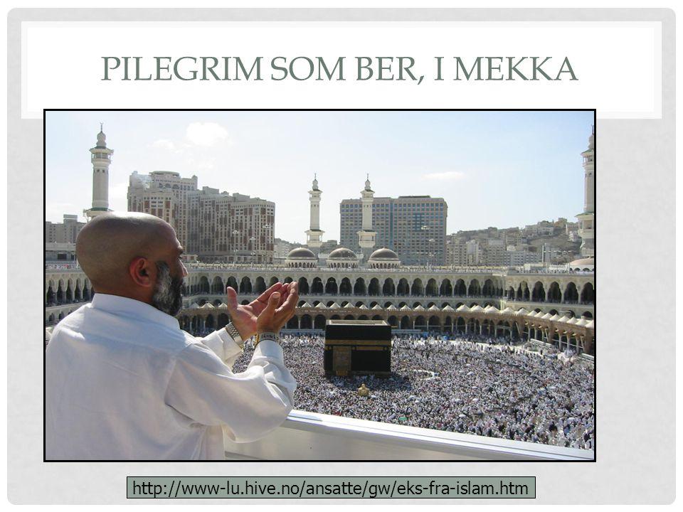 Pilegrim som ber, i Mekka