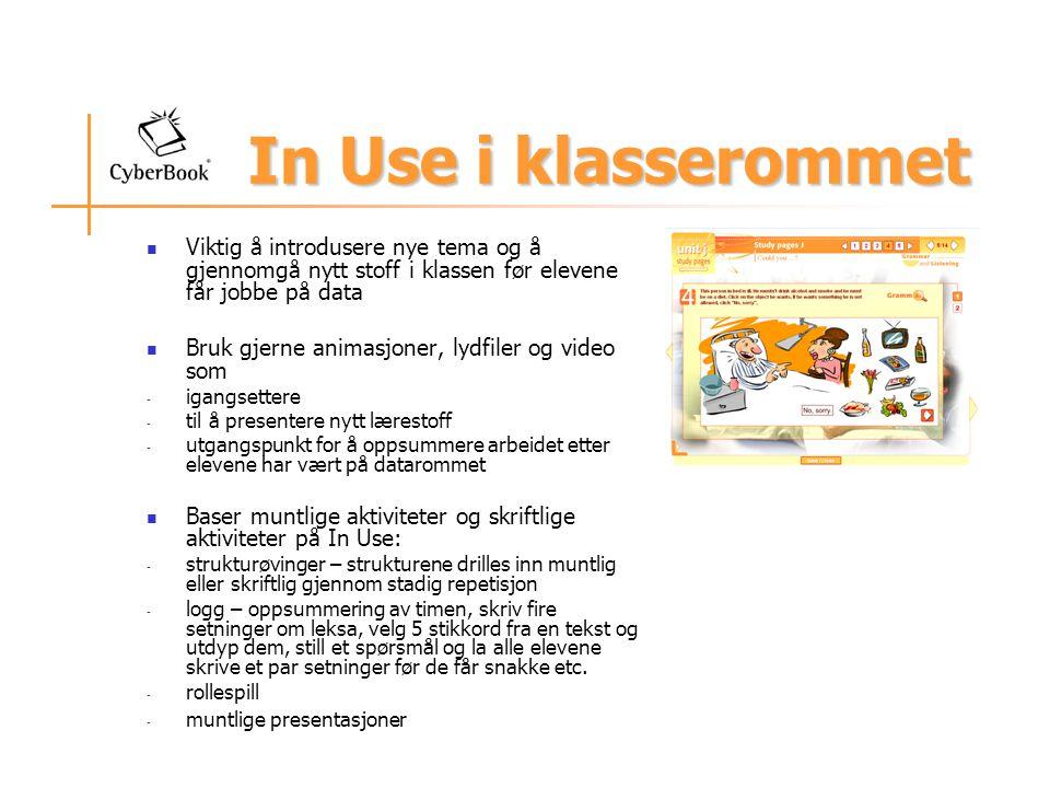 In Use i klasserommet Viktig å introdusere nye tema og å gjennomgå nytt stoff i klassen før elevene får jobbe på data.