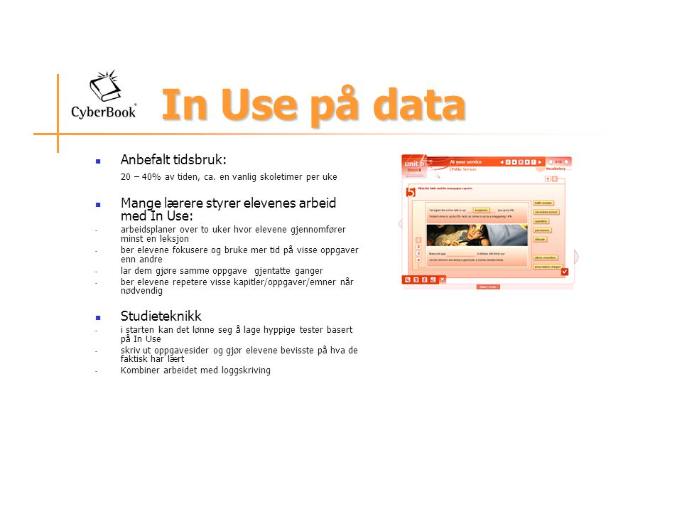 In Use på data Anbefalt tidsbruk: