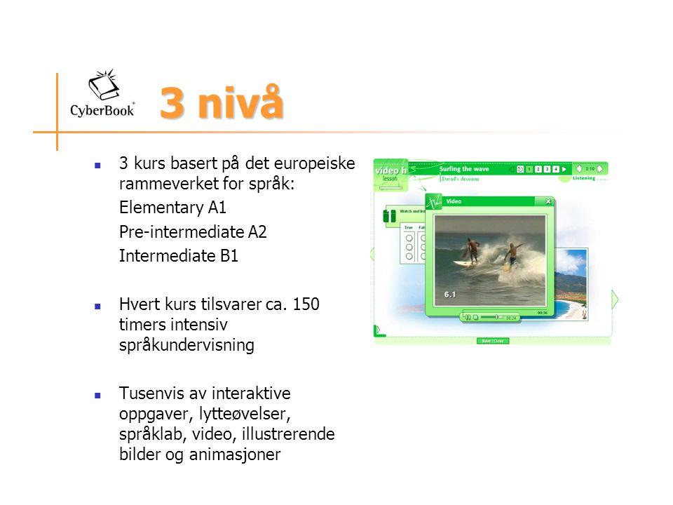3 nivå 3 kurs basert på det europeiske rammeverket for språk: