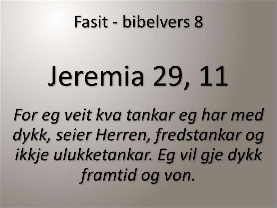 Jeremia 29, 11 Fasit - bibelvers 8