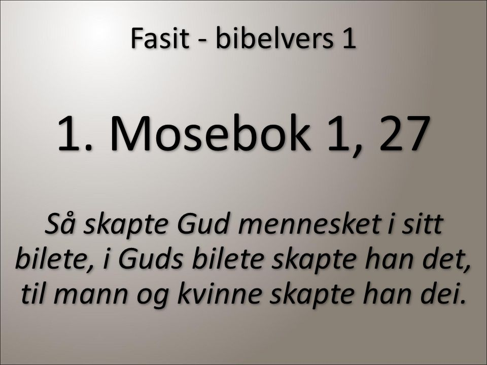 1. Mosebok 1, 27 Fasit - bibelvers 1