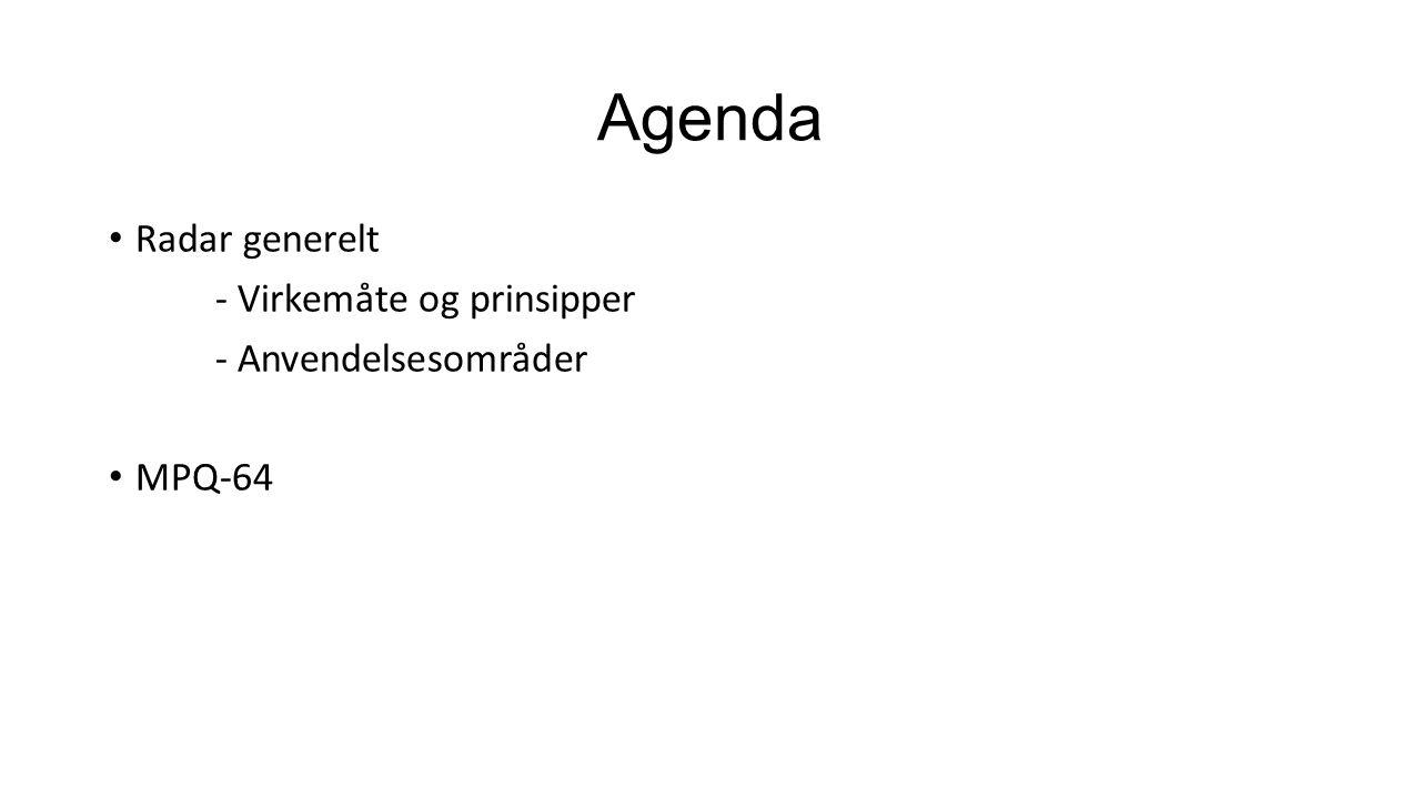 Agenda Radar generelt - Virkemåte og prinsipper - Anvendelsesområder