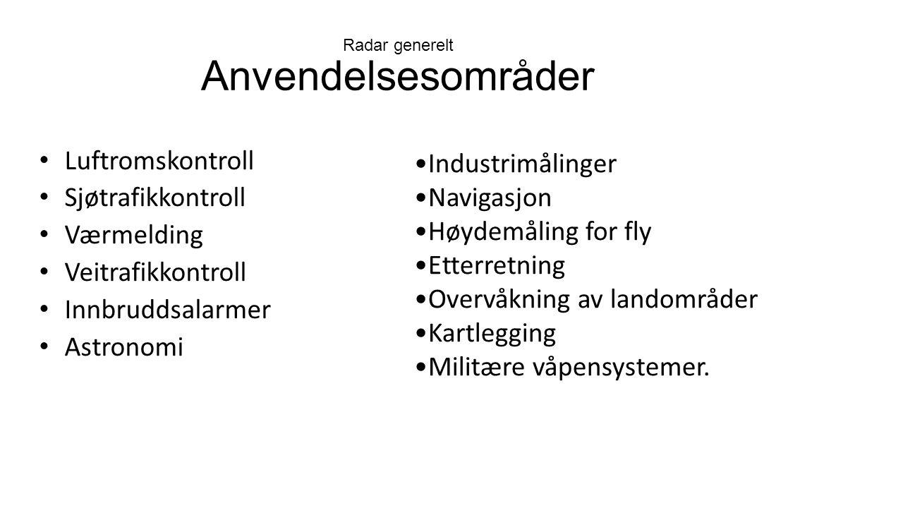 Radar generelt Anvendelsesområder
