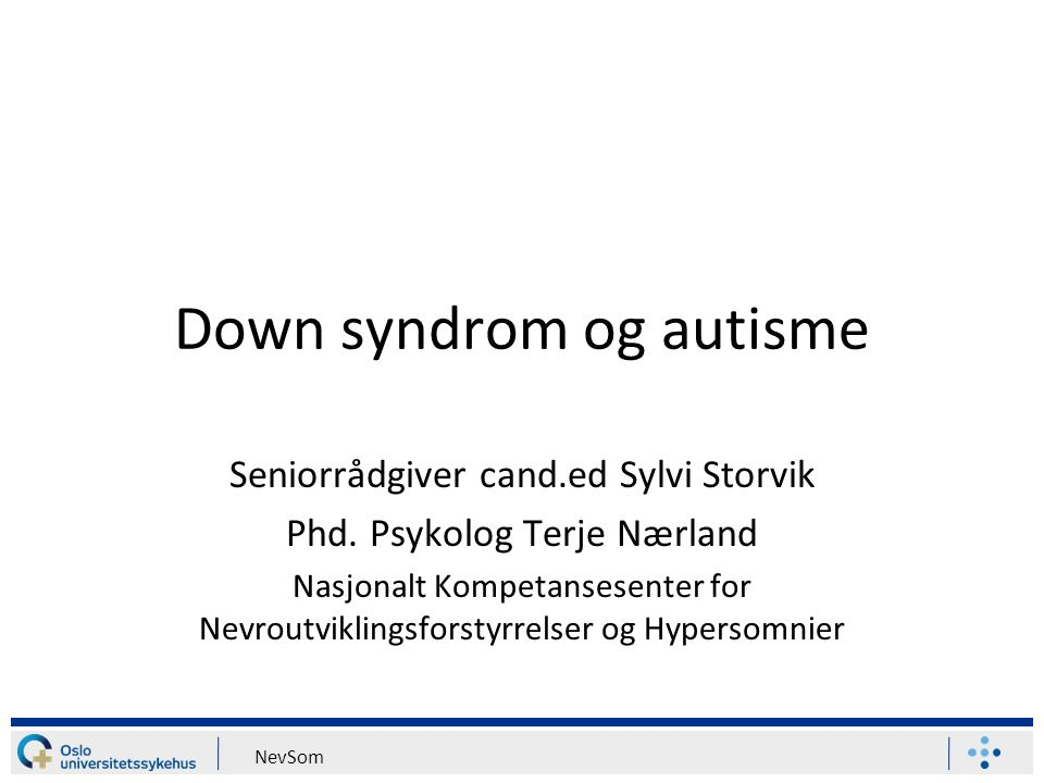 Down syndrom og autisme